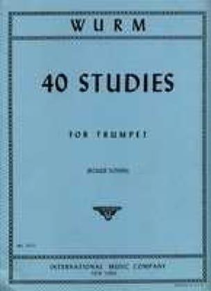 40 Studies For Trumpet - Wilhelm Wurm - Partition - laflutedepan.com