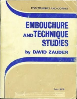 David Zauder - Embouchure And Technique Studies For Trumpet - Partition - di-arezzo.fr