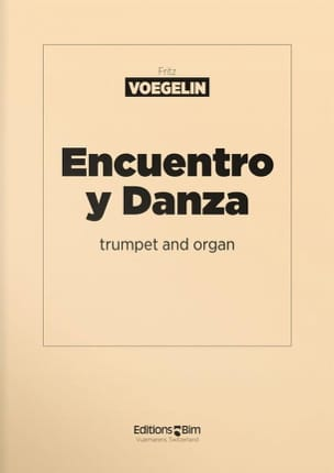 Fritz Voegelin - Encuentro Y Danza - Partition - di-arezzo.fr