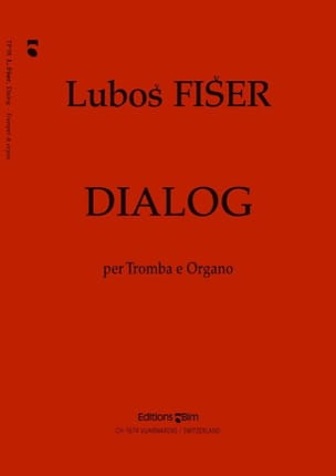 Lubos Fiser - Dialog - Partition - di-arezzo.fr