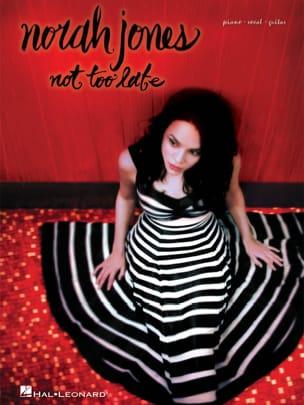 Norah Jones - Nicht zu spät - Noten - di-arezzo.de