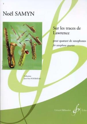 Sur les Traces de Lawrence - Noël Samyn - Partition - laflutedepan.com