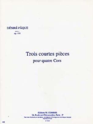 Désiré Pâque - Trois Courtes Pièces Opus 131 - Partition - di-arezzo.fr