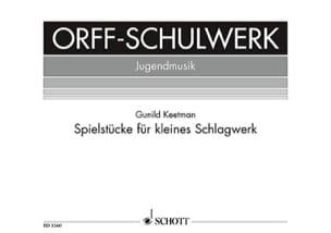 Gunild Keetman - Spielstücke Für Kleines Schlagwerk - Partition - di-arezzo.fr