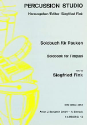 Siegfried Fink - Solobook For Timpani Volume 2 - Partition - di-arezzo.fr