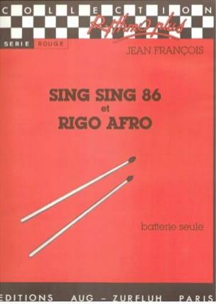 Jean François - Sing Sing 86 Et Rigo Afro - Partition - di-arezzo.fr