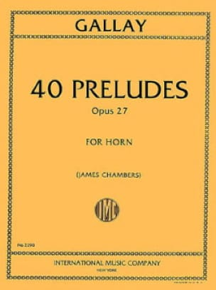 Jacques-François Gallay - 40 Preludes Opus 27 For Horn Solo - Partition - di-arezzo.fr
