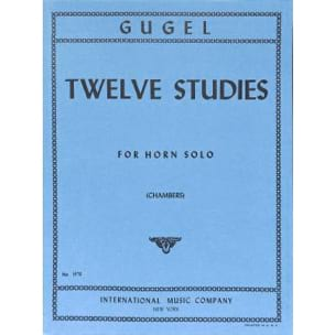 Twelve Studies For Horn Solo - Heinrich Gugel - laflutedepan.com