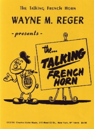 Wayne M. Reger - The... talking french horn - Partition - di-arezzo.fr