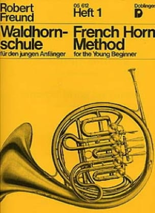 French Horn Method Heft 1 - Robert Freund - laflutedepan.com