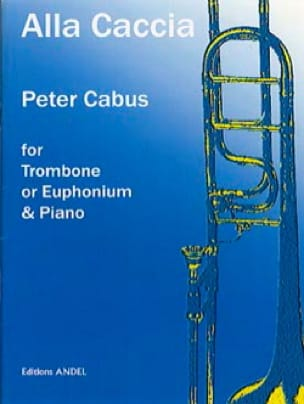 Alla caccia - Peter Cabus - Partition - Trombone - laflutedepan.com