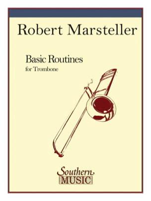 Basic Routines For Trombone - Robert L. Marsteller - laflutedepan.com