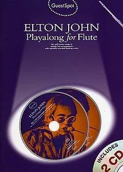 Elton John - Guest Spot - Elton John Playalong For Flute - Partition - di-arezzo.fr
