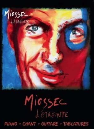 Miossec - L'étreinte - Partition - di-arezzo.fr