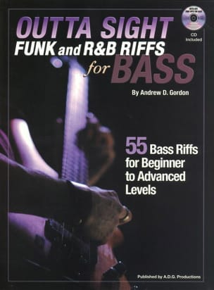 Andrew D. Gordon - Outta Sight Funk And RB Riffs For Bass - Sheet Music - di-arezzo.co.uk