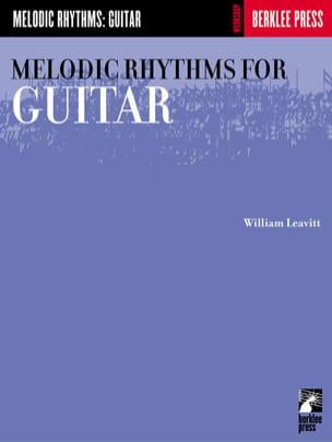 William Leavitt G. - Melodic Rhythms For Guitar - Sheet Music - di-arezzo.co.uk