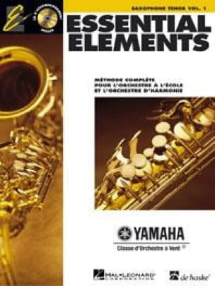 - Essential Elements. Saxophone Ténor Volume 1 - Partition - di-arezzo.fr