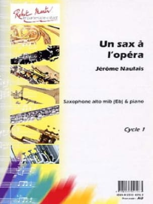 Jérôme Naulais - Una ópera de Sax AL - Partitura - di-arezzo.es