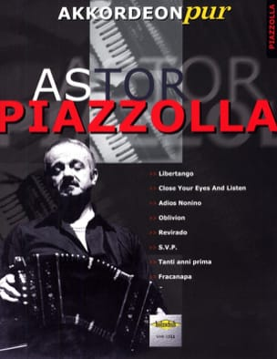 Astor Piazzolla - Akkordeon Pur - Astor Piazzolla 1 - Partition - di-arezzo.fr
