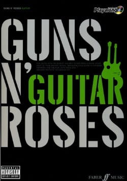 Authentic Playalong Guns N' Roses - Guns N' Roses - laflutedepan.com