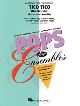 Abreu / Oliveira / Drake - Tico Tico - Pops for Ensembles - Partition - di-arezzo.fr