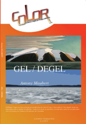 Antony Maubert - Gel / Degel - Partition - di-arezzo.fr