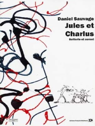 Daniel Sauvage - Jules et Charlus - Partition - di-arezzo.fr