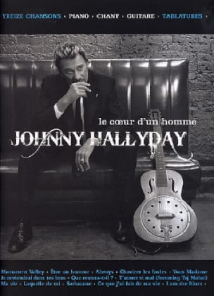 Johnny Hallyday - The Heart Of A Man - Sheet Music - di-arezzo.co.uk