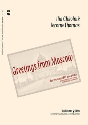 Chkolnik Ilia / Thomas Jérôme - Greetings From Moscow - Sheet Music - di-arezzo.com