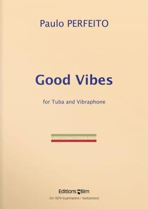 Good Vibes - Paulo Perfeito - Partition - Tuba - laflutedepan.com