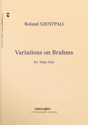Roland Szentpali - Variations On Brahms - Partition - di-arezzo.fr