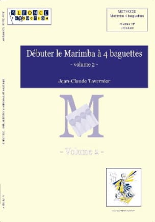 Jean-Claude Tavernier - Start the Marimba A 4 Baguettes Volume 2 - Sheet Music - di-arezzo.com