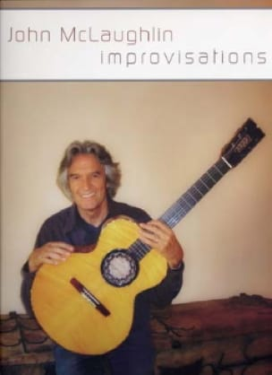 John Mclaughlin - John Mclaughlin Improvisations - Partition - di-arezzo.fr