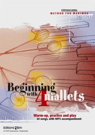 Stéphane Borel - Beginning With 4 Mallets - Sheet Music - di-arezzo.co.uk