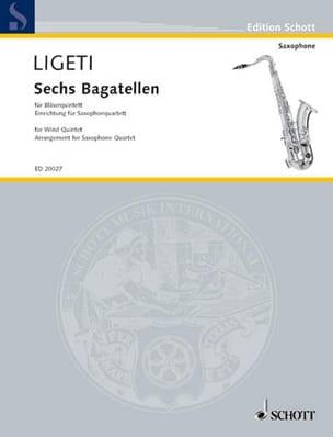 Sechs Bagatellen LIGETI Partition Saxophone - laflutedepan
