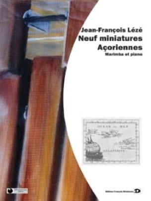 Jean-François Lézé - Neuf Miniatures Açoriennes - Partition - di-arezzo.fr