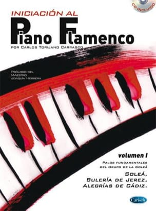 Carrasco Carlos Torijano - Iniciacion Al Piano Flamenco Volumen 1 - Sheet Music - di-arezzo.com
