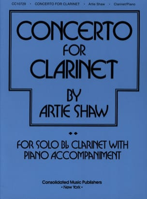 Concerto For Clarinet Artie Shaw Partition Clarinette - laflutedepan