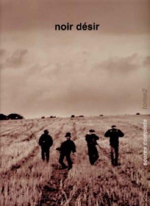 Désir Noir - Complete Scores Tome 2 - Sheet Music - di-arezzo.co.uk