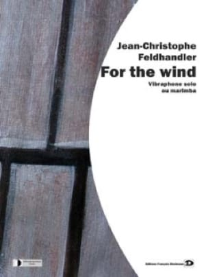 For the wind Jean-Christophe Feldhandler Partition laflutedepan