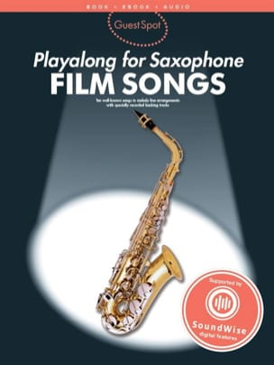 - Guest Spot - Film Songs Playalong For Alto Saxophone - Partition - di-arezzo.fr