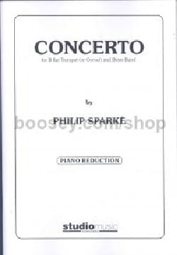 Concerto For Bb Trumpet - Philip Sparke - Partition - laflutedepan.com
