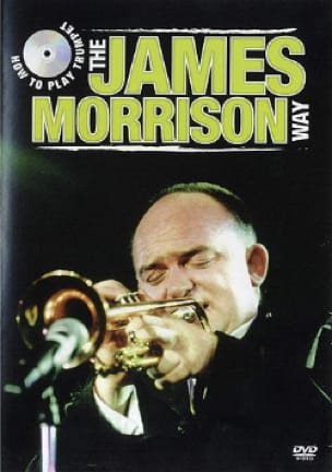 James Morrison - DVD - How To Play Trumpet - The James Morrison Way - Partition - di-arezzo.fr