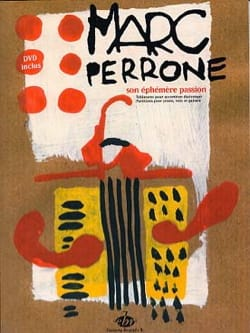 Marc Perrone - Son Ephémère Passion - Partition - di-arezzo.fr