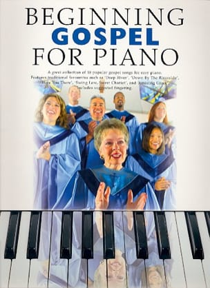 - Beginning Gospel For Piano - Partition - di-arezzo.fr