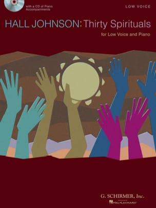 Hall Johnson - Thirty Spirituals - Low Voice - Partition - di-arezzo.fr