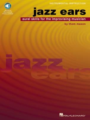 Thom Mason - Jazz Ears - Partition - di-arezzo.fr