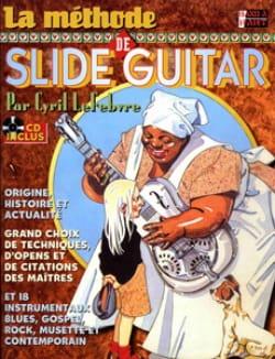 Cyril Lefebvre - Slide Guitar Method - Sheet Music - di-arezzo.com