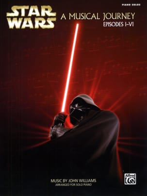 John Williams - Star Wars A Musical Journey, Episodes I-VI - Partitura - di-arezzo.it