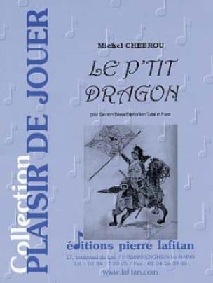 Le P'tit Dragon Michel Chebrou Partition Tuba - laflutedepan